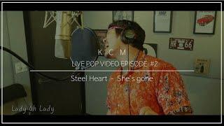 """KCM - She's gone""""쉬즈곤"""" 《Original song - Steel heart》"""