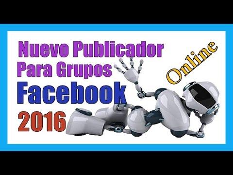 PROGRAMA PARA PUBLICAR EN GRUPOS DE FACEBOOK 2017-18 Como Hacer Publicidad En Facebook
