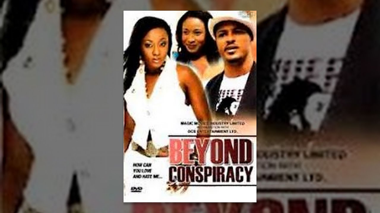 Download Beyond Conspiracy [Part 1] -- Latest Nigerian Nollywood Drama Movie (English Full HD)