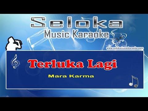 Mara Karma - Terluka Lagi | Karaoke musik Version Keyboard + Lirik tanpa vokal
