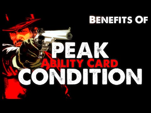RDR2 Online PEAK CONDITION Ability Card REVIEW!!!
