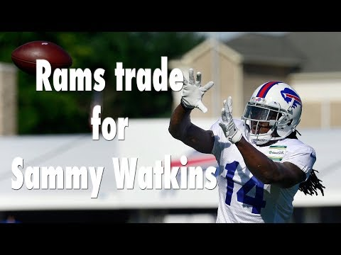 The Rams Acquire Sammy Watkins in Trade with Bills| Los Angeles Times