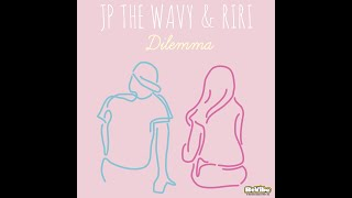 JP THE WAVY&RIRI - Dilemma [Official Audio]