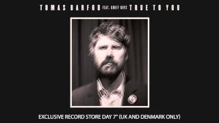 "Tomas Barfod - ""True to You (feat. Gruff Rhys)"" (Official Audio)"