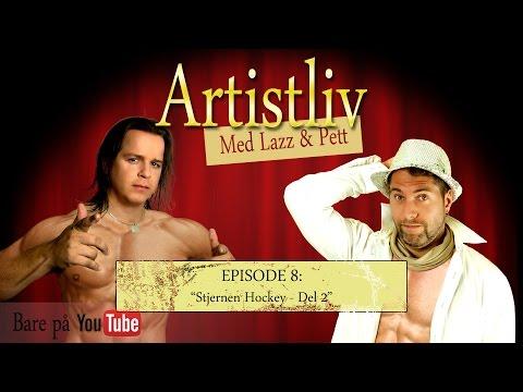 Artistliv - Episode 8: Stjernen Hockey (Del 2)