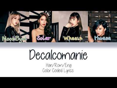 MAMAMOO - Décalcomanie (데칼코마니)  [Color Coded Lyrics/ Han Rom Eng]