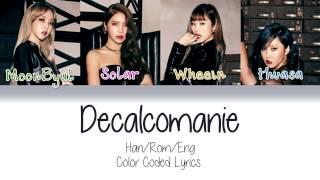 Mamamoo - Décalcomanie  데칼코마니    Color Coded Lyrics/ Han|rom|eng