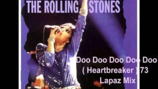 Rolling Stones Doo Doo Doo Doo Doo ( Heartbreaker ) 73