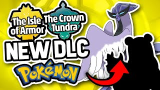 Top 10 NEW Pokemon - Isle of Armor and Crown Tundra DLC!
