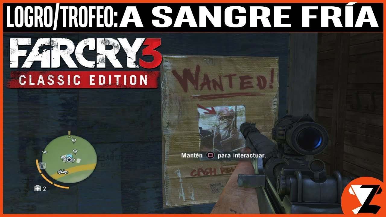 Far Cry 3: SE BUSCA: MUERTO - Logro / Trofeo A sangre fría (In Cold Blood) [CLASSIC EDITION]