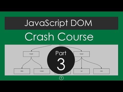 JavaScript DOM Crash Course - Part 3