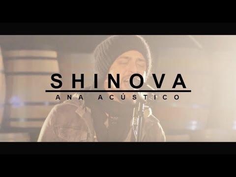 SHINOVA - Ana (Acoustic Sessions en Bodegas Neo)