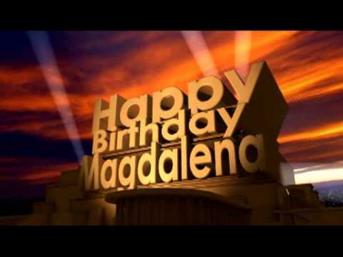 Happy Birthday Magdalena YouTube