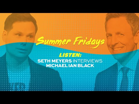 Michael Ian Black on the Late Night Podcast: Summer Friday