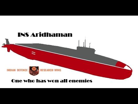 INS Aridhaman - The submarine that Pakistan should fear (in hindi)