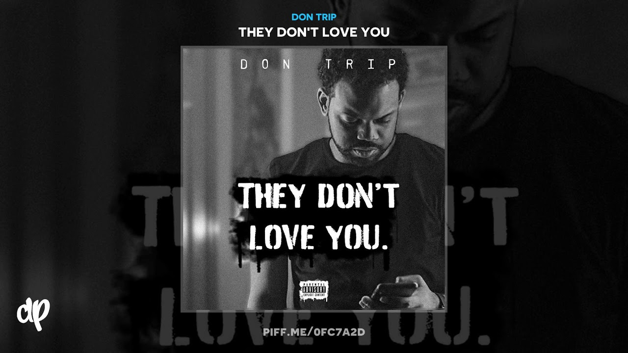 Don Trip — Trust Fund [They Don't Love You]