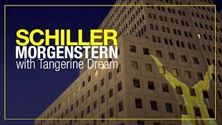 """SCHILLER:  """"Morgenstern"""" // mit Tangerine Dream"""