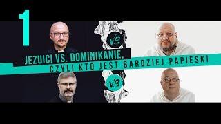 Jezuici vs. dominikanie | ODCINEK 1 | Dlaczego dominikanie i jezuici się nie lubią?