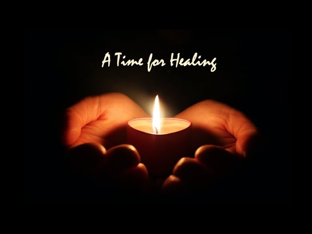November 29, 2020 - A Time for Healing