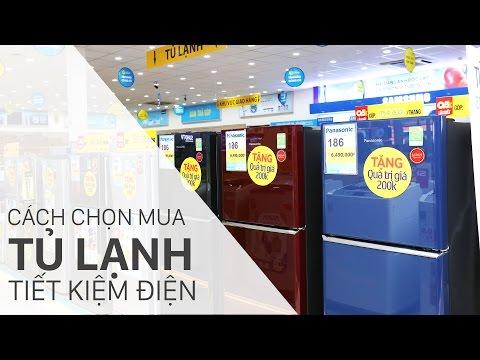 Cách chọn mua tủ lạnh tiết kiệm điện • Điện máy XANH