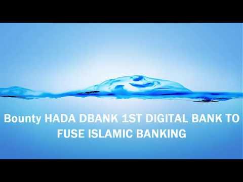 Bounty HADA DBANK IST DIGITAL BANK TO FUSE ISLAMIC BANKING