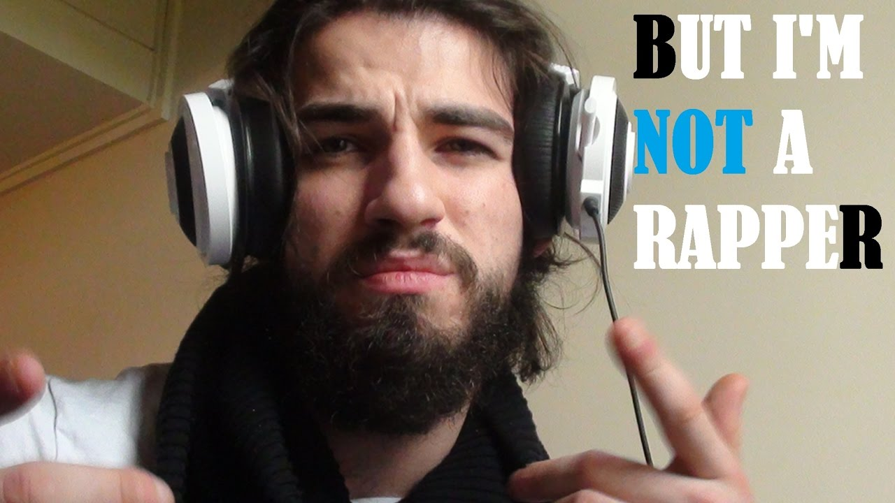 BUT I'M NOT A RAPPER.. - YouTube