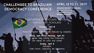 Challenges To Brazilian Democracy Conference – Political Exile Under The Bolsonaro Government