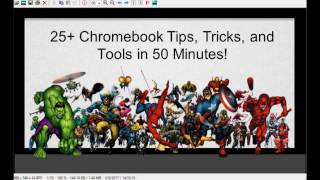 Christie Turbeville - 25 Chromebook Tips, Tricks and Tools in 50 Minutes- KySTE Conference 2017
