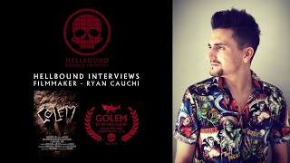 Ryan Cauchi - Filmmaker - The Hellbound Interviews | Hellbound Horror Festival