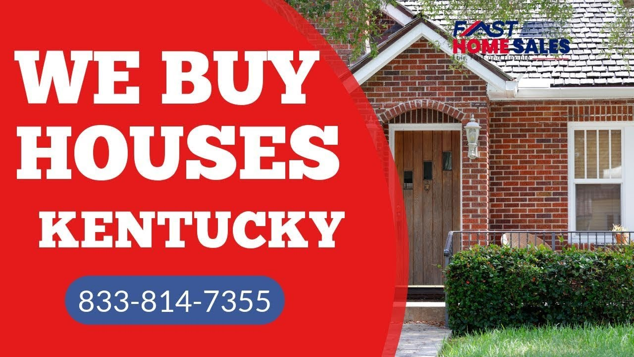 We Buy Houses Kentucky - CALL 833-814-7355