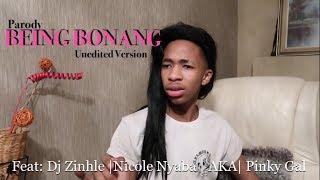 Being Bonang | ft Lasizwe, Pinky Gyal, AKA and Nicole Nyaba - Lasizwe Dambuza