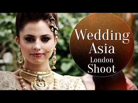 Behind the Scenes Footage of WEDDING ASIA's London Shoot | Bridal Wear Collections | Wedding Asia
