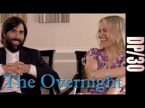 DP/30: The Overnight, Jason Schwartzman, Taylor Schilling