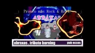 AbRaXaS ( Tributo Burning ) Pub Eccos 16-MAYO-2015