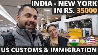 India to New York Rs 35,000 - USA Customs & Immigration Ques...