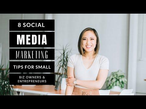 8 Social Media Marketing Tips for Small Businesses and Entrepreneurs