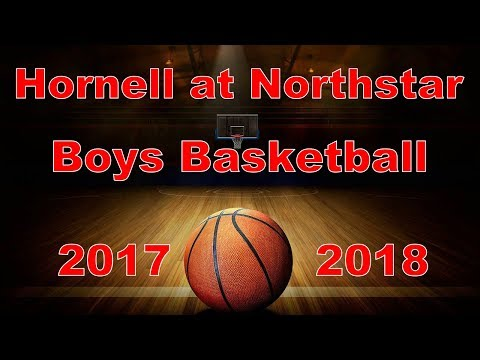 Hornell at Northstar Christian Academy Boys Varsity Basketball 2017-2018