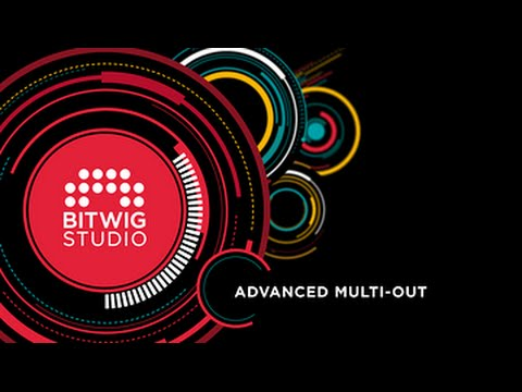 Bitwig Studio 1.1 Key Features Series Vol2: Advanced Multi-Out