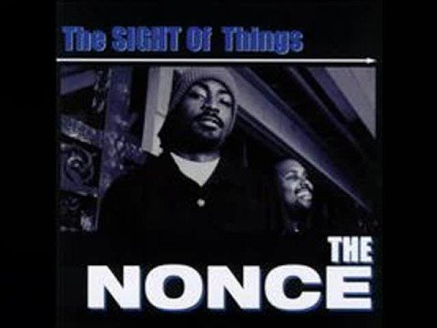 The Nonce - The Sight Of Things