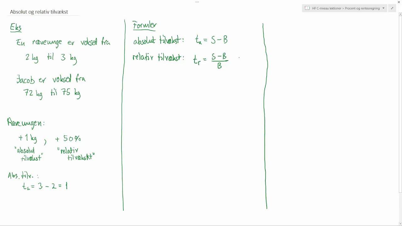 HF C-niveau lektioner - Absolut og relativ tilvækst