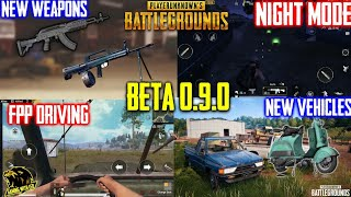 15 New Things in BETA 0.9.0 | New Vehicles, Weapons, Night Mode, FPP Driving, Enemy Spectate & More