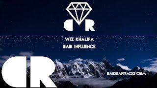 Wiz Khalifa - Bad Influence