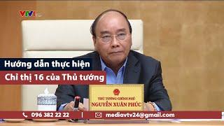 Hướng dẫn thực hiện Chỉ thị 16 của Thủ tướng: Trường hợp cần thiết nào được ra ngoài? | VTV24