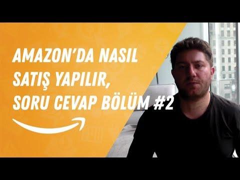 Amazon'da Nasıl Satış Yapılır, Soru Cevap Bölüm #2