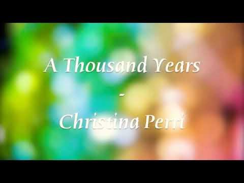 Lirik a thousand years - Christina perri