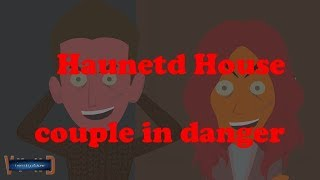 Couple in a Haunted House-Horror story (Animated in Hindi) |IamRocker|