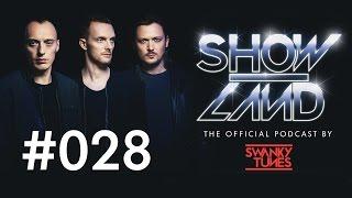 Swanky Tunes - SHOWLAND 028