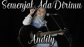 SEMENJAK ADA DIRIMU - ANDITY LIVE COVER SELVI