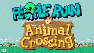 People Ruin Animal Crossing