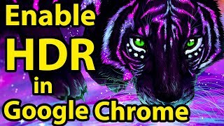 Enable HDR in Google Chrome || Windows 10 ||